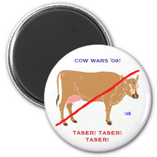 COW WARS '09! magnet