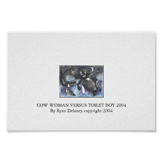 Cow Woman versus Toilet Boy Print