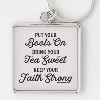 Cowgirl Boots, Sweet Tea, Faith Keychain