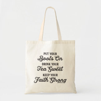 Cowgirl Boots, Sweet Tea, Faith Tote Bag