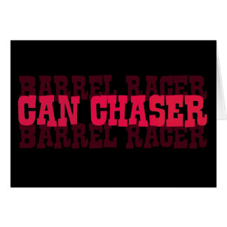 Cowgirl Can Chaser Barrel Racer Gifts Card