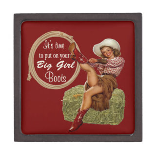 Cowgirl Put On You Big Boots Premium Trinket Boxes