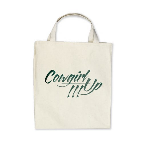 Cowgirl Up!!! Organic Grocery Tote Bags