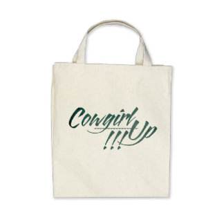Cowgirl Up Organic Grocery Tote Bags