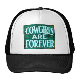 Cowgirls are forever cap