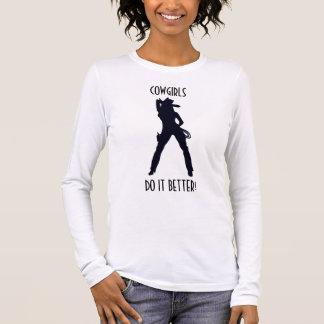 Cowgirls Do It Better Long Sleeve T-Shirt