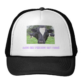 cows are friends not food trucker hat