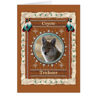 Coyote  -Trickster- Custom Greeting Card