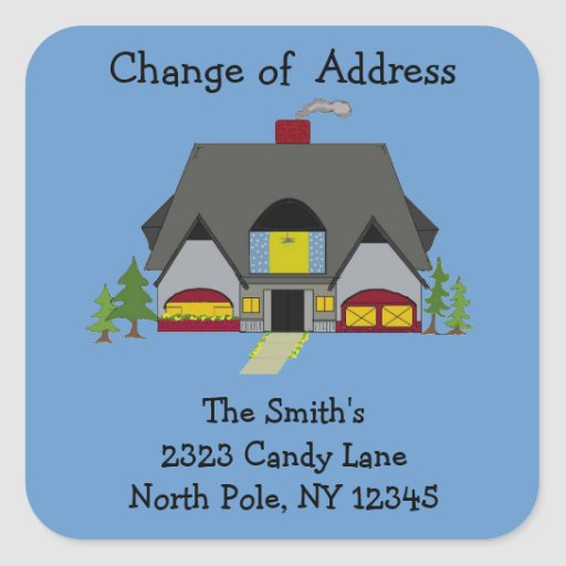 Cozy House Change of Address Square Stickers
