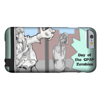 CPAP ZOMBIES BARELY THERE iPhone 6 CASE