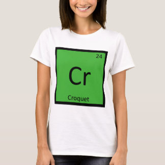 Cr - Croquet Sports Chemistry Periodic Table T-Shirt