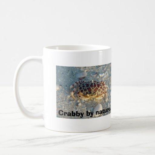 Crabby by nature., Crabby b... Mugs