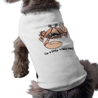 crabby!  Doggy Text! Shirt