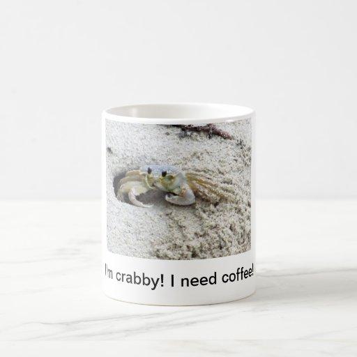 Crabby! Need coffee! Coffee Mugs