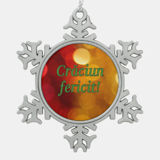Crăciun fericit! Merry Christmas in Romanian gf Snowflake Pewter Christmas Ornament