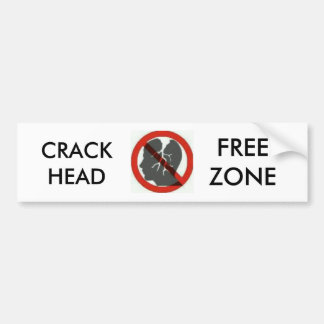 crackhead free zone bumber stickers