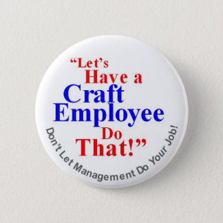 Craft Employee 6 Cm Round Badge