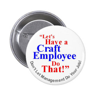 Craft Employee 6 Cm Round Badge