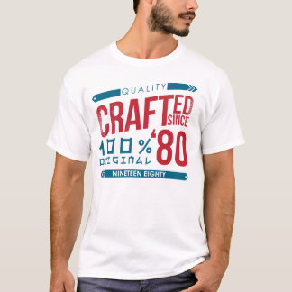 Crafted since 1980 Birthday, Year T-Shirt