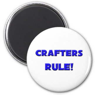 Crafters Rule Magnets