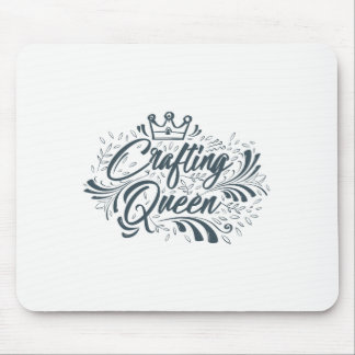 Crafting Queen - Mouse Pad