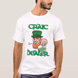 Craic Dealer Customizable Tee for St Paddy's Day