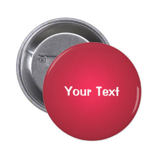 """Cranberry Red 2 1/4"""" Custom Text Button Template"""