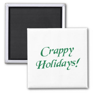 Crappy Christmas Happy Holidays Refrigerator Magnets