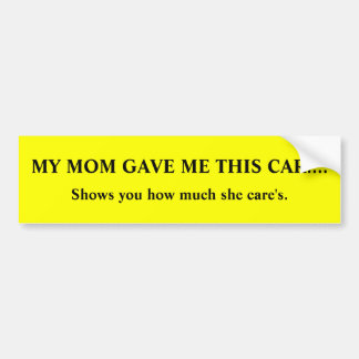 crappy mom ! ! ! bumper sticker