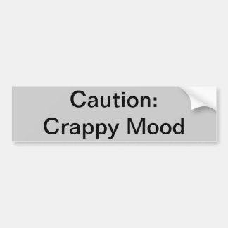 Crappy Mood Bumper Sticker