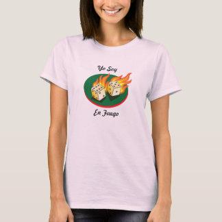 Craps and Gambling_Flaming Dice_Yo Soy En Fuego T-Shirt
