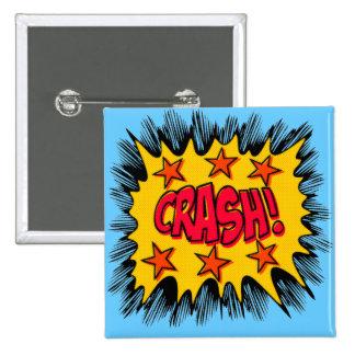 Crash 15 Cm Square Badge