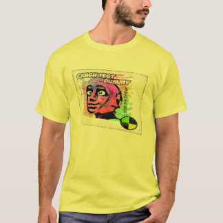 crash test dummy... T-Shirt