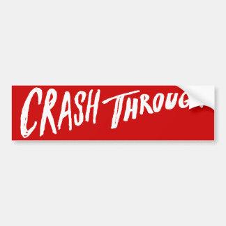 Crash Through Bumper Sticker - Red Logo