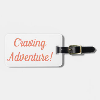 Craving Adventure Luggage Tag