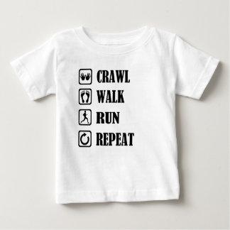CRAWL WALK RUN REPEAT BABY T-Shirt