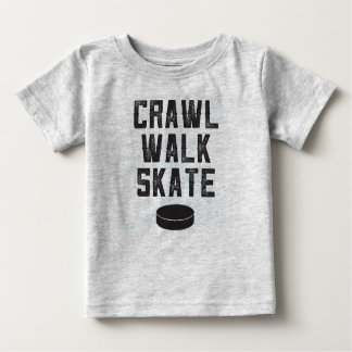 CRAWL WALK SKATE ice hockey baby t-shirt gift