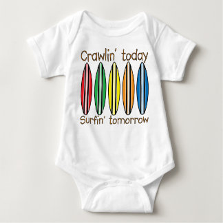 Crawling today Surfing tomorrow Baby Bodysuit