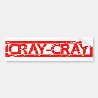 Cray-Cray Stamp Bumper Sticker