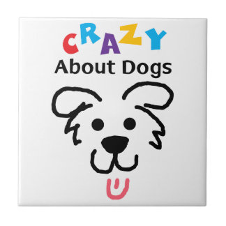 Crazy About Dogs Ceramic Tile