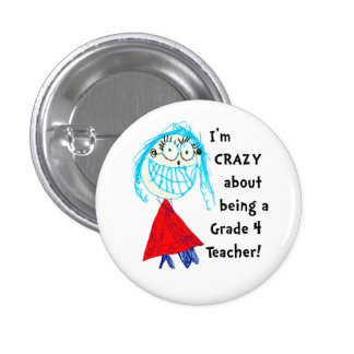 Crazy About Grade _ Personalised Teacher Button