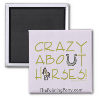 Crazy About Horses Magnet