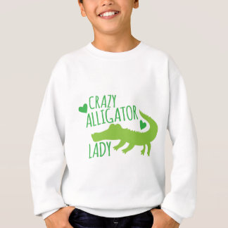 crazy alligator lady sweatshirt