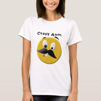 Crazy Aunt Happy Face with Mustache T-Shirt