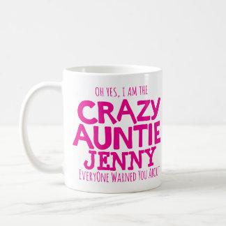Crazy aunt warning custom name pink mug