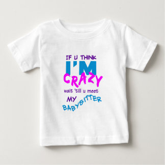 Crazy Babysitter T-shirt