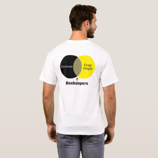 Crazy Beekeepers T-Shirt