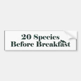 Crazy birder - 20 species before breakfast bumper sticker