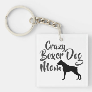 Crazy Boxer Dog Mom Double-Sided Square Acrylic Key Ring