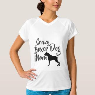 Crazy Boxer Dog Mom T-Shirt
